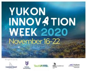 Yukon Innovation Week 2020 November